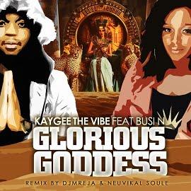 Kaygee The Vibe & Busi N - Glorious Goddess (DJMreja & Neuvikal Soule Remix)