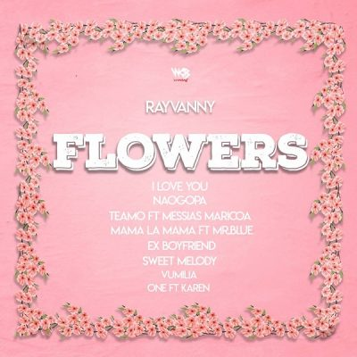 Rayvanny - Flowers EP