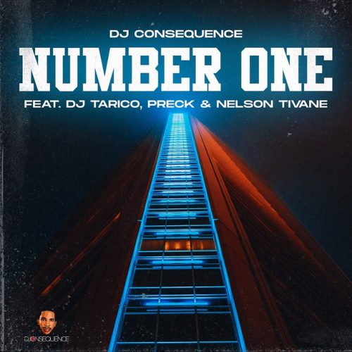 Dj Consequence - Number One (feat. DJ Tarico, Preck & Nelson Tivane)