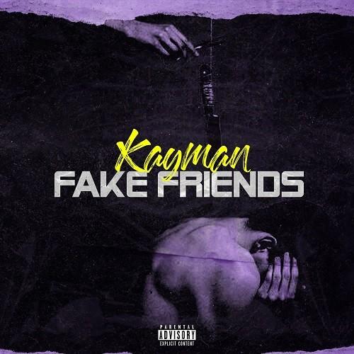 KAYMAN - Fake Friends [Prod. Grim X KAYMAN]