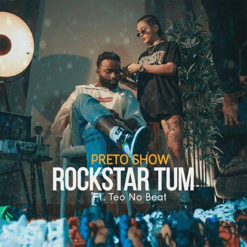 Preto Show - Rockstar Tum (feat. Teo No Beat)