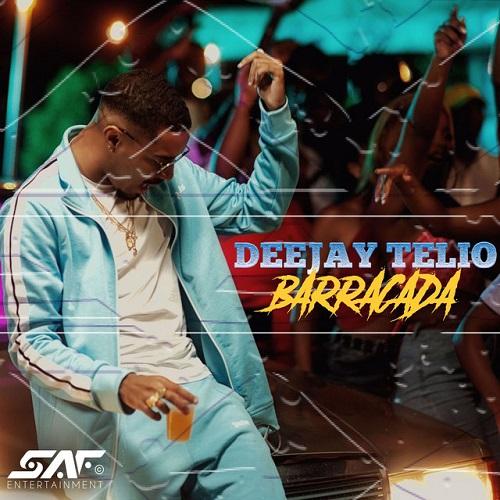 Deejay Telio - Barracada