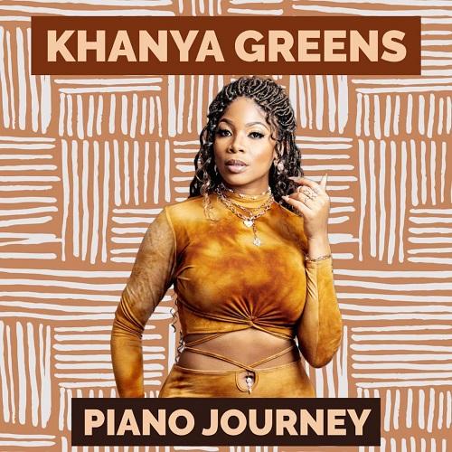 Khanya Greens - Piano Journey (Album)