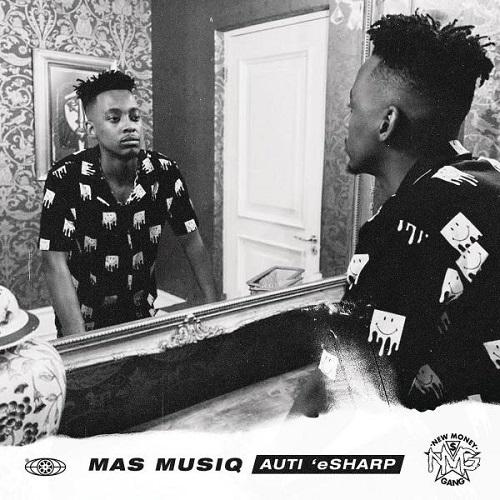 Mas Musiq - Auti 'eSharp (Álbum)