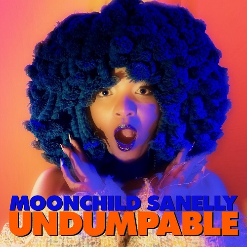 Moonchild Sanelly - Undumpable