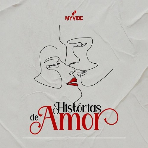 My Vibe Music - Histórias de Amor (Álbum)